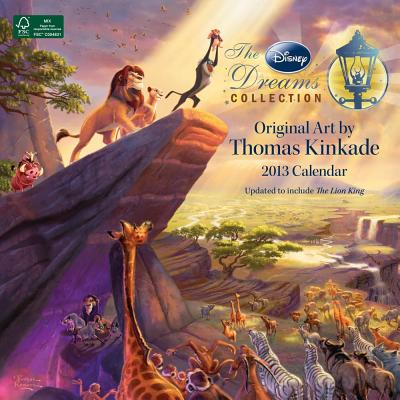 Thomas Kinkade: the Disney Dreams Collection 2013 Calendar By Disney (COR)/ Kinkade, Thomas